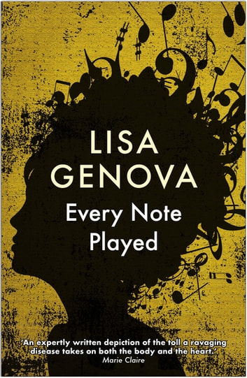 Every Note Played - From the bestselling author of Still Alice 電子書 by Lisa Genova