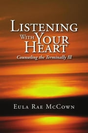 Listening With Your Heart ebook by Eula Rae McCown