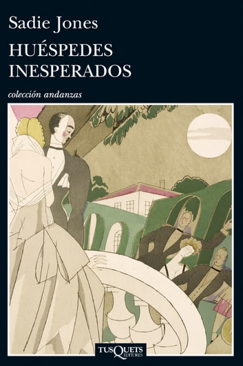 Huéspedes inesperados ebook by Sadie Jones