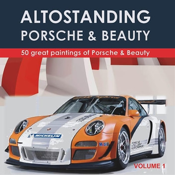 Porsche the dream. Volume 1 ebook by BVA Management srl