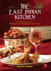 East Indian kitchen ebook by SWAMY MICHAEL