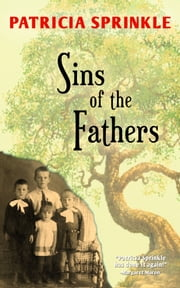 Sins of the Fathers ebook by Patricia Sprinkle