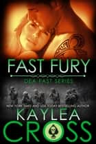 Fast Fury 電子書 by Kaylea Cross