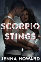 Scorpio Stings ebook by Jenna Howard