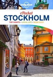 Lonely Planet Pocket Stockholm ebook by Lonely Planet, Becky Ohlsen, Charles Rawlings-Way