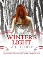 Winter's Light: A Winter Adams Novel 2 ebook by M.J. Hearle