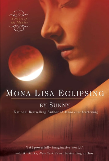 Mona Lisa Eclipsing ebook by Sunny