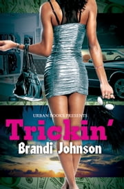 Trickin' ebook by Brandi Johnson