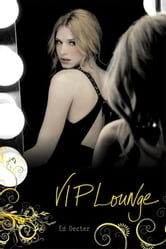 VIP Lounge ebook by Ed Decter