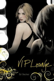 VIP Lounge ebook by Ed Decter,Laura J. Burns