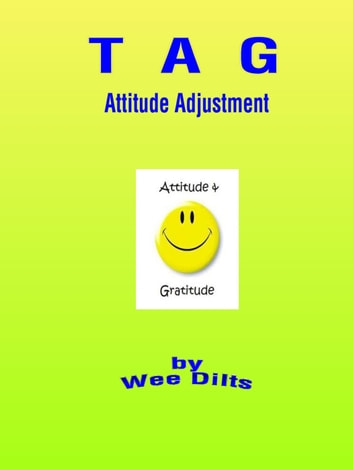 Attitude Adjustment ebook by Wee Dilts