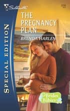 The Pregnancy Plan 電子書 by Brenda Harlen