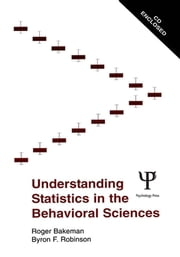 Understanding Statistics in the Behavioral Sciences ebook by Roger Bakeman, Byron F. Robinson
