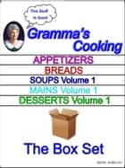 Gramma's Cooking- The Box Set ebook by Brad Shirley