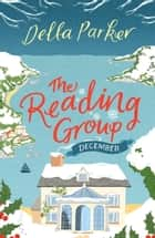 The Reading Group: December - a FREE short story ebook by Della Parker