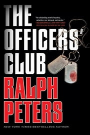 The Officers' Club ebook by Ralph Peters