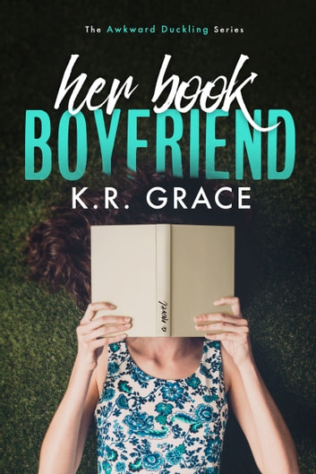 Her Book Boyfriend ebook by K.R. Grace