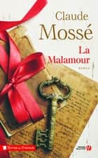 La Malamour ebook by Claude MOSSÉ
