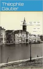 Quand on voyage ebook by Théophile Gautier