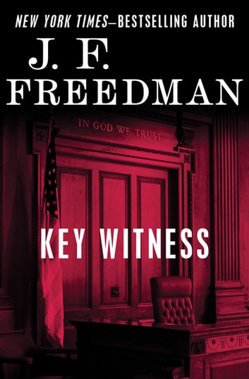 Key Witness ebook by J. F. Freedman