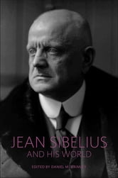 Jean Sibelius and His World ebook by