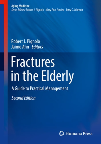 Fractures in the Elderly - A Guide to Practical Management ebook by