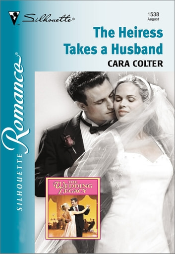 The Heiress Takes A Husband Ebook By Cara Colter 9781460352953