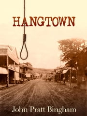 Hangtown ebook by John Bingham