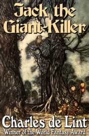 Jack the Giant-Killer ebook by Charles de Lint