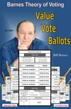 Value Vote Ballot ebook by Bill Barnes
