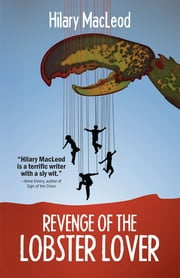 Revenge of the Lobster ebook by Hilary MacLeod