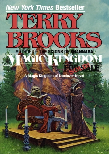 Magic Kingdom for Sale--Sold! ebook by Terry Brooks