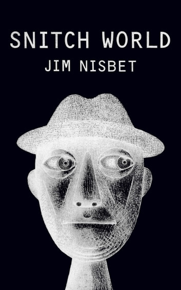 Snitch World ebook by Jim Nisbet