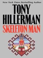 Skeleton Man ekitaplar by Tony Hillerman