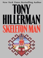 Skeleton Man ebook by Tony Hillerman