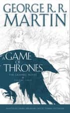 A Game of Thrones: Graphic Novel, Volume Three (A Song of Ice and Fire) ebook by