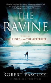The Ravine - A Novel of Evil, Hope, and the Afterlife ebook by Robert  Pascuzzi