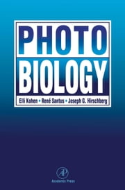 Photobiology ebook by Kohen, Elli