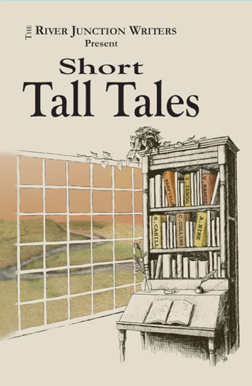 Short Tall Tales ebook by River Junction Writers