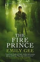 The Fire Prince ebook by