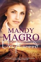 Driftwood ebook by Mandy Magro