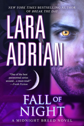 Fall of Night - A Midnight Breed Novel eBook by Lara Adrian