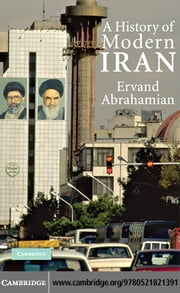 A History of Modern Iran ebook by Abrahamian,Ervand