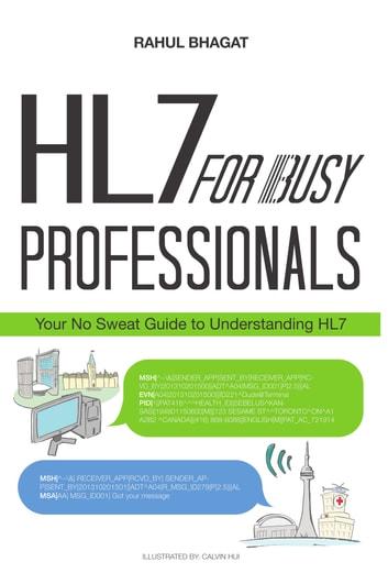 HL7 for Busy Professionals ebook by Rahul Bhagat