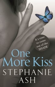 One More Kiss ebook by Stephanie Ash