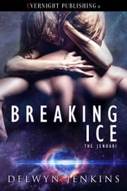 Breaking Ice ebook by Delwyn Jenkins