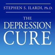 The Depression Cure - The 6-Step Program to Beat Depression without Drugs audiobook by Stephen S. Ilardi
