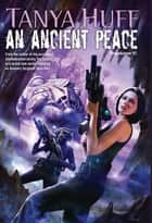 An Ancient Peace ebook by Tanya Huff