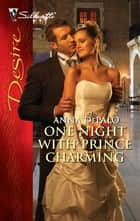 One Night with Prince Charming ebook by Anna DePalo