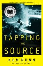 Tapping the Source ebook by A Novel